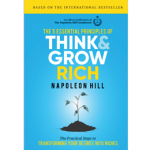The 5 Essential Principles of Think and Grow Rich: The Practical Steps to Transforming Your Desires into Riches PDF INSTANT DOWNLOAD